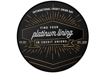 International Credit Union Day. Find your platinum lining in credit unions.